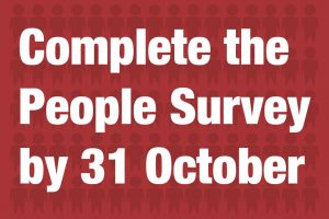 Complete the People Survey by 31 October