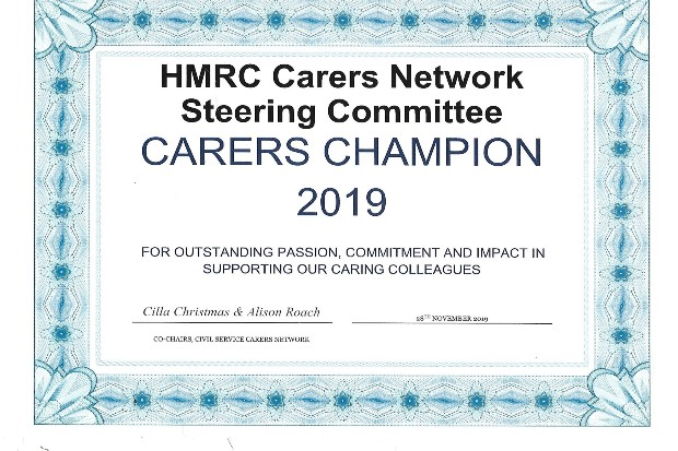 Certificate presented by the Civil Service Carers Network to the HMRC Carers Network Steering Committee as a Carers Champion 2019.